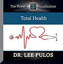 Total Health  by Dr. Lee Pulos Narrated by Dr. Lee Pulos