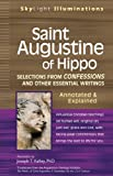 Saint Augustine of Hippo: Selections from Confessions and Other Essential Writings--annotated &amp;amp; Explained (Skylight Illuminations Series)