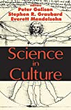 Science in Culture (10 Essays) (0765806738) by Stephen R. Graubard