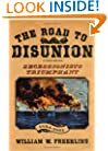 The Road to Disunion, Volume II: Secessionists Triumphant 1854-1861