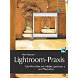 "Lightroom-Praxis. Foto-Workflow mit Adobe Lightroom 2 und Photoshopvon ""Marc Altmann"""