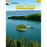 Destination Lake Tahoe: The Story Behind the Scenery Stanley W. Paher, Mary L. VanCamp and K.C. DenDooven