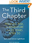 The Third Chapter: Passion, Risk, and...