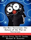 img - for The New Terrorism: The Nature of the War on Terrorism book / textbook / text book