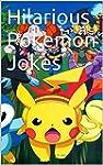Pokemon: Hilarious Pokemon Jokes (Eng...