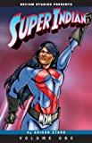Super Indian Volume One
