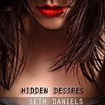 Hidden Desires | Seth Daniels