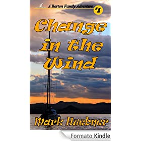 Change in the Wind (A Barton Family Adventure - Book #1) (English Edition)