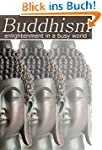 Buddhism: Enlightenment in a Busy Wor...