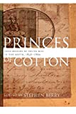 img - for Princes of Cotton: Four Diaries of Young Men in the South, 1848-1860 (The Publications of the Southern Texts Society Ser.) book / textbook / text book