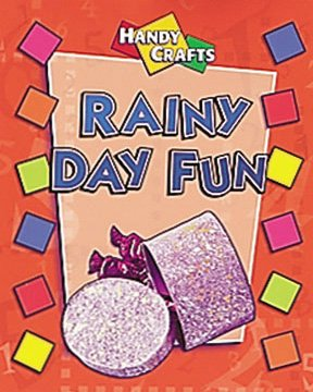 Rainy Day Fun (Handy Crafts)