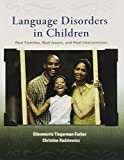 img - for Language Disorders in Children: Real Families, Real Issues, and Real Interventions book / textbook / text book