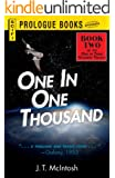 One in One Thousand: Book Two in the One in Three Hundred Trilogy (Prologue Science Fiction)