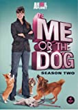 It's Me or the Dog: Season 2 (4 DVDs Set)