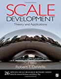 Scale Development: Theory and Applications (Applied Social Research Methods) (1412980445) by DeVellis, Robert F.