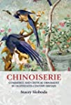 Chinoiserie: Commerce and critical or...