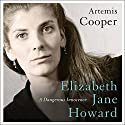 Elizabeth Jane Howard: A Dangerous Innocence Audiobook by Artemis Cooper Narrated by Eleanor Bron