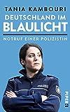 Deutschland im Blaulicht: Notruf einer Polizistin (print edition)