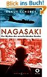 Nagasaki: Der Mythos der entscheidend...