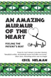An Amazing Murmur of the Heart: feeling the patient's beat