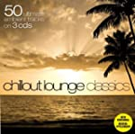 50 Chillout Lounge Classics (Dieser T...