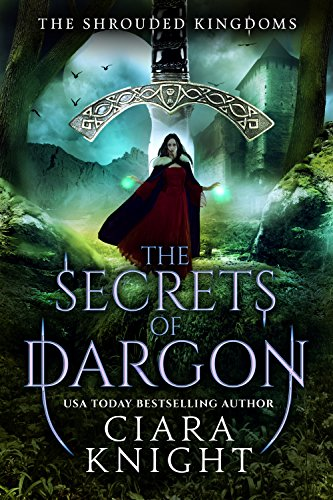 The Secrets of Dargon (The Shrouded Kingdom Chronicles Book 2)