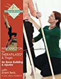 img - for Introduction to TheraPilates(R) and Yoga: for Bone Building and Injuries book / textbook / text book