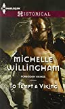 To Tempt a Viking (Harlequin Historical\Forbidden Vikings)