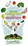 img - for Food Combining and Digestion: A Rational Approach to Combining What You Eat to Maximize Digestion and Health by Steve Meyerowitz (1996-02-01) book / textbook / text book