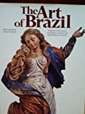 img - for The Art of Brazil (Icon Editions) book / textbook / text book