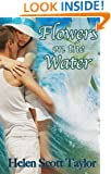 Flowers on the Water (A Short Love Story)