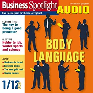 Business Spotlight Audio - Body language. 1/2012 Hörbuch