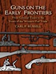 Guns on the Early Frontiers: From Col...