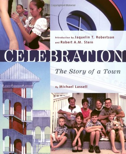 Celebration - The Story Of A Town