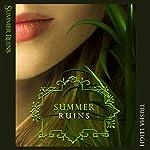 Summer Ruins: The Last Year, Book 4 | Trisha Leigh
