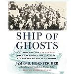 Ship of Ghosts | James D. Hornfischer
