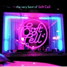 The Very Best Of Soft Cell (International Version (Excluding UK & Eire))
