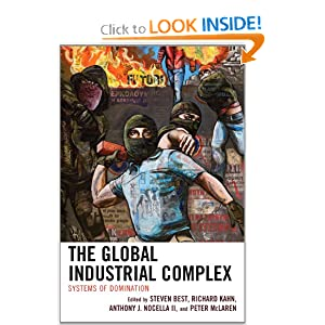 The Global Industrial Complex - Steven Best