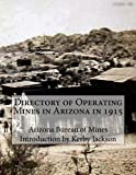 Directory of Operating Mines in Arizona in 1915