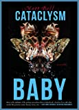 Cataclysm Baby (The Mud Luscious Press Novel(La))