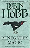 Robin Hobb Renegade's Magic (The Soldier Son Trilogy, Book 3): Book Three of The Soldier Son Trilogy