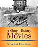 Short History of the Movies, A: , Abridged Edition (11th Edition) (0205210627) by Mast, Gerald