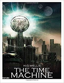 Announcing: The Time Machine by H.G. Wells - Suntup Editions