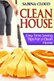 Sabina Cloud Clean House: Easy Time Saving Tips for a Clean Home