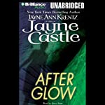 After Glow: Ghost Hunters, Book 2 (       UNABRIDGED) by Jayne Castle Narrated by Joyce Bean