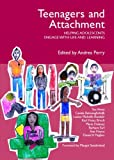 img - for Teenagers and Attachment: Helping Adolescents Engage with Life and Learning by Daniel A Hughes (2009-03-29) book / textbook / text book