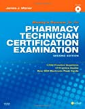 Mosbys Review for the Pharmacy Technician Certification Examination, 2e