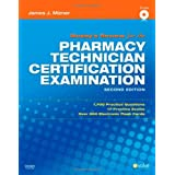 Mosby's Review for the Pharmacy Technician Certification Examination, 2e ~ James J. Mizner