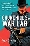 Churchill's War Lab: Codebreakers, Sc...
