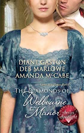 The Diamonds Of Welbourne Manor Justine And The Noble